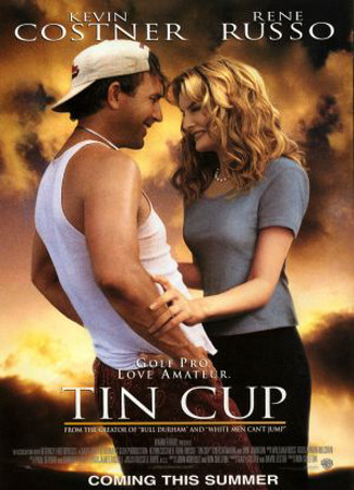 Guilty Pleasures (movies) - Page 2 Tin-cup