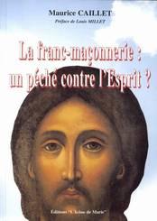 La Franc-maçonnerie: un péché contre l'Esprit ? Francf