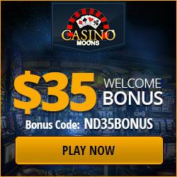 CASINO MOONS 35 welcome bonus new code infos. Casino-moons-35-free