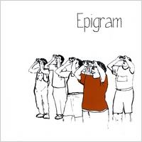 Epigram [indie/experimental] Epigram