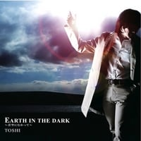 Le nouveau single de Toshi : Earth in the Dark - Page 2 Toshi