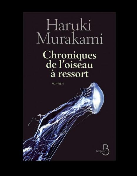 Nos dernières lectures (tome 4) - Page 37 Chroniques-de-l-oiseau-a-ressort-de-Haruki-Murakami_reference