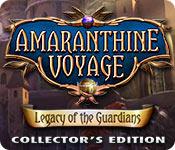 Amaranthine Voyage 7: Legacy of the Guardians Amaranthine-voyage-legacy-of-the-guardians-ce_feature