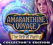 Amaranthine Voyage 5: The Orb of Purity Amaranthine-voyage-the-orb-of-purity-ce_feature