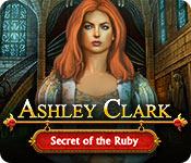 Ashley Clark 1: Secret of the Ruby Ashley-clark-secret-of-the-ruby_feature