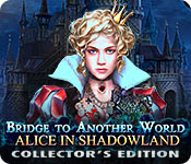 Bridge to Another World 3: Alice in Shadowland Bridge-to-another-world-alice-shadowland-ce_feature
