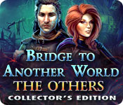 Bridge to Another World 2: The Others Bridge-to-another-world-the-others-ce_feature