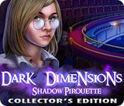 Dark Dimensions 6: Shadow Pirouette Dark-dimensions-shadow-pirouette-ce_feature