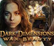Dark Dimensions 2: Wax Beauty Dark-dimensions-wax-beauty_feature