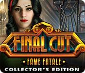 Final Cut 5: Fame Fatale Final-cut-fame-fatale-collectors-edition_feature