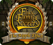 Flux Family Secrets 1: The Ripple Effect Flux-family-secret_feature