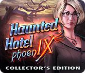 Haunted Hotel 9: Phoenix Haunted-hotel-phoenix-collectors-edition_feature