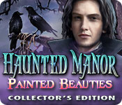 Haunted Manor 3: Painted Beauties Haunted-manor-painted-beauties-ce_feature
