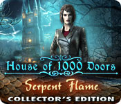 House of 1000 Doors 3: Serpent Flame House-of-1000-doors-serpent-flame-ce_feature