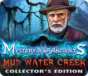 Mystery of the Ancients 5: Mud Water Creek Mystery-of-the-ancients-mud-water-creek-ce_feature
