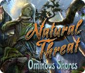 Natural Threat: Ominous Shores Natural-threat-ominous-shores_feature