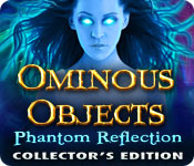 Ominous Objects 2: Phantom Reflections Ominous-objects-phantom-reflection-ce_feature