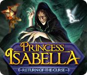 Princess Isabella 2: Return of the Curse Princess-isabella-return-of-the-curse_feature