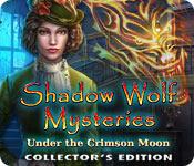 Shadow Wolf Mysteries 4: Under the Crimson Moon Shadow-wolf-mysteries-under-crimson-moon-ce_feature