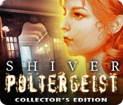Shiver 2: Poltergeist Shiver-poltergeist-collectors-edition_feature