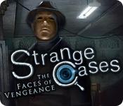 Strange Cases 4: The Faces of Vengeance Strange-cases-the-faces-of-vengeance_feature