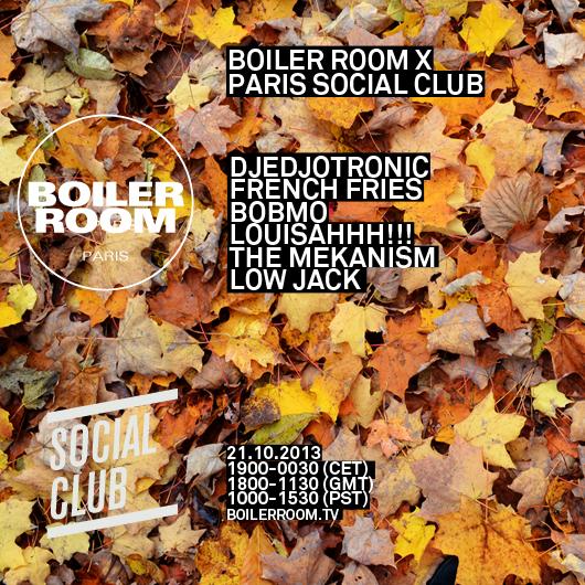 2013.10.21 - Djedjotronic - Boiler Room Paris x Social Club (France) BOILER_ROOM_PARIS_SOCAIAL_CLUB-1
