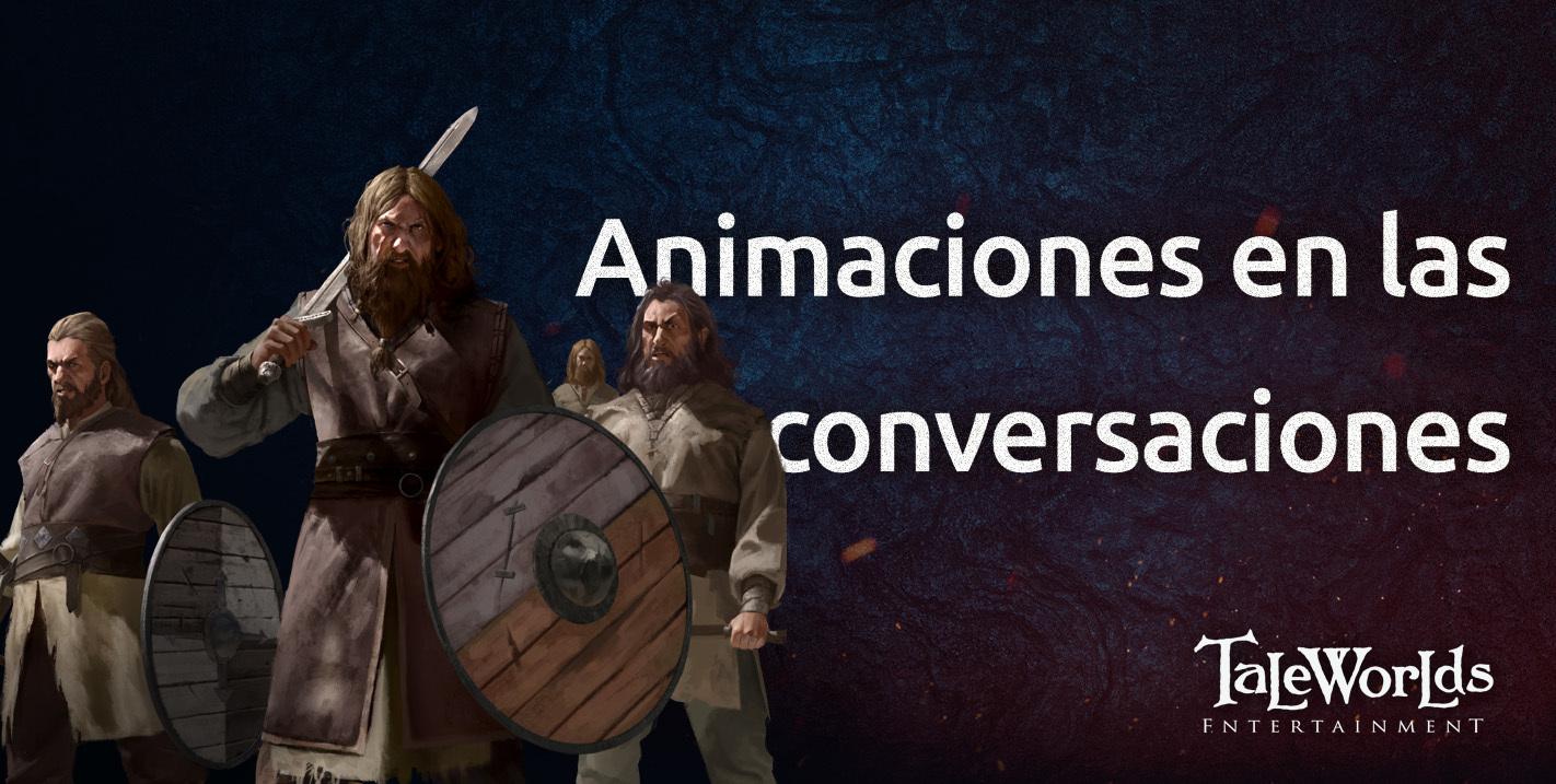 Diario semanal de desarrollo de Bannerlord 22: Animaciones en las conversaciones 34a8477fbd3292bddc59ab3b99482978fd1e41cd