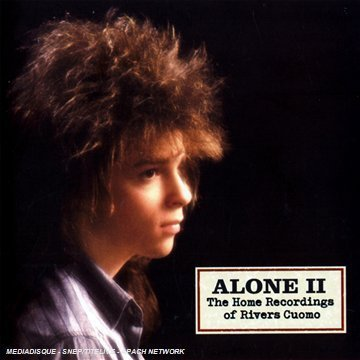 Shinobi: Covers from my room - Página 2 12507-alone-ii-the-home-recordings-of-rivers-cuomo