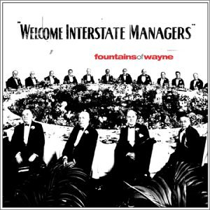 Fountains Of Wayne! 3160-welcome-interstate-managers