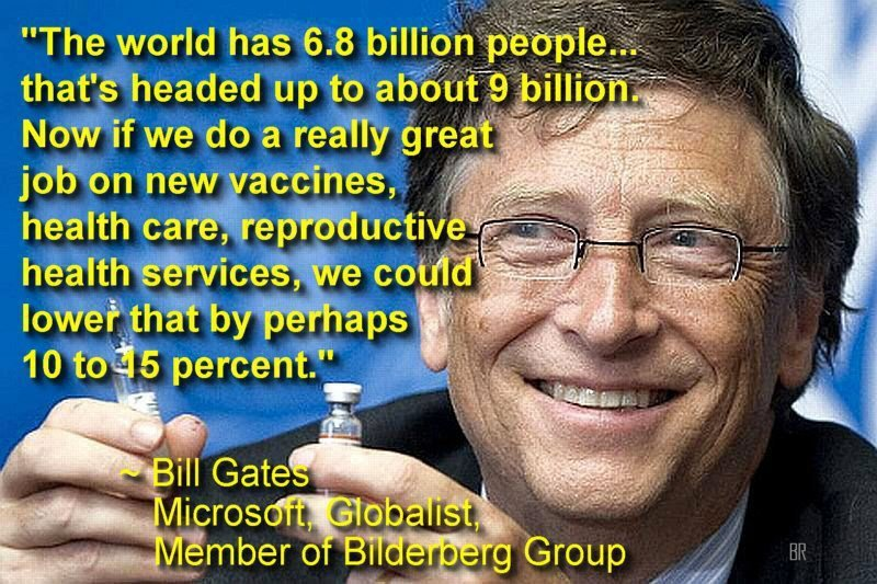 LGGBDTTTIQQAAPP - Página 3 134699450-BILL-GATES-QUOTE-POPULATION-CONTROL-EUGENICS-VACCINE-HEALTH-CARE