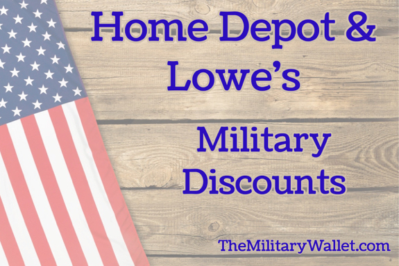 Lowes and Home Depot Home-depot-lowes-military-discounts