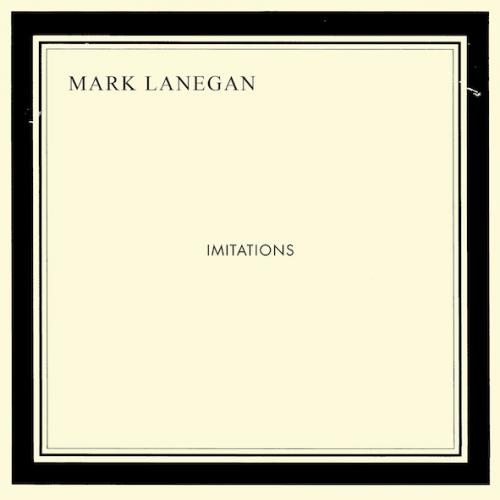 O que andam a ouvir????? - Página 5 Lanegan-imitations-album-500x500