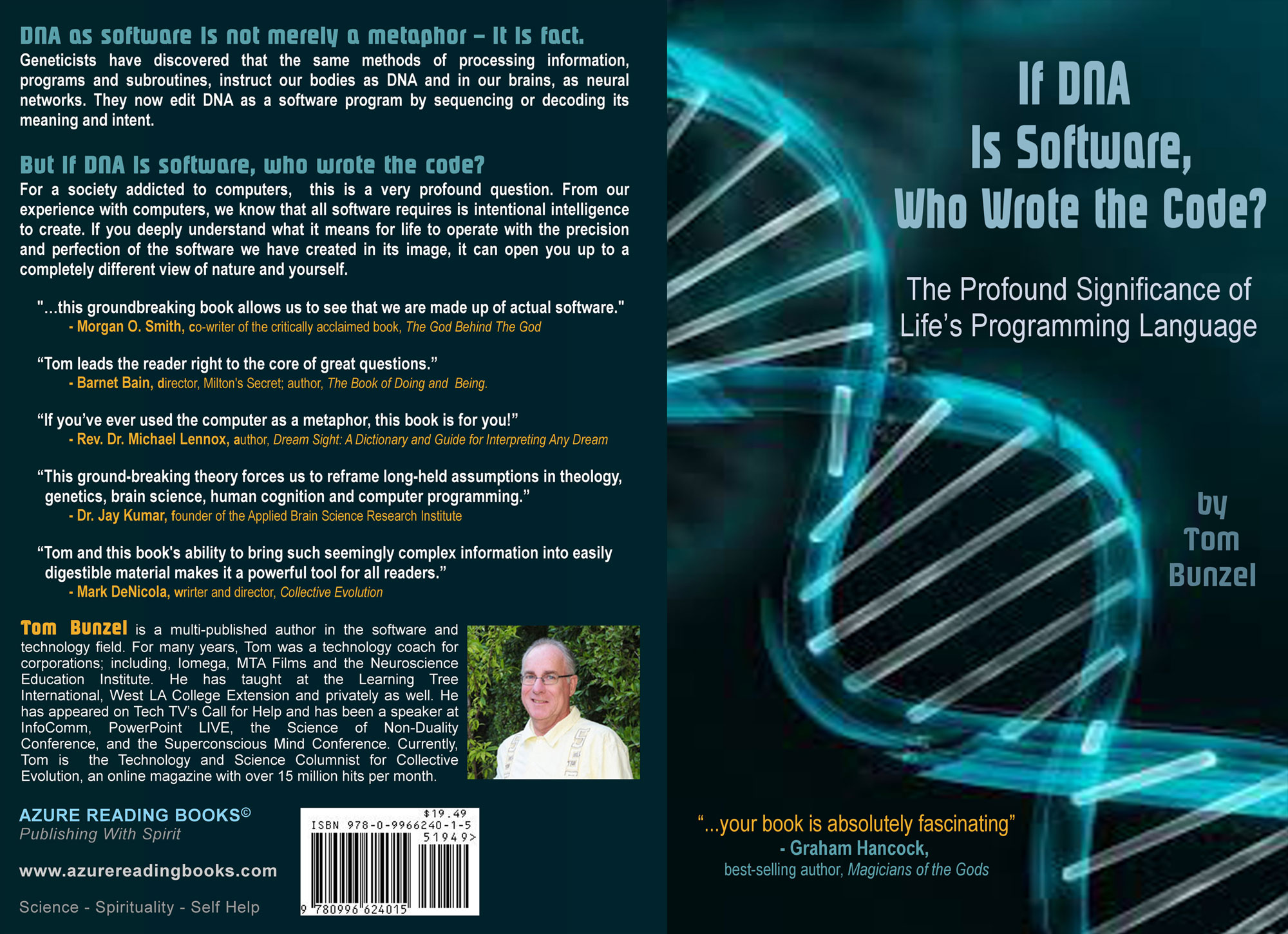 If DNA Is Software, Who Wrote The Code? Code