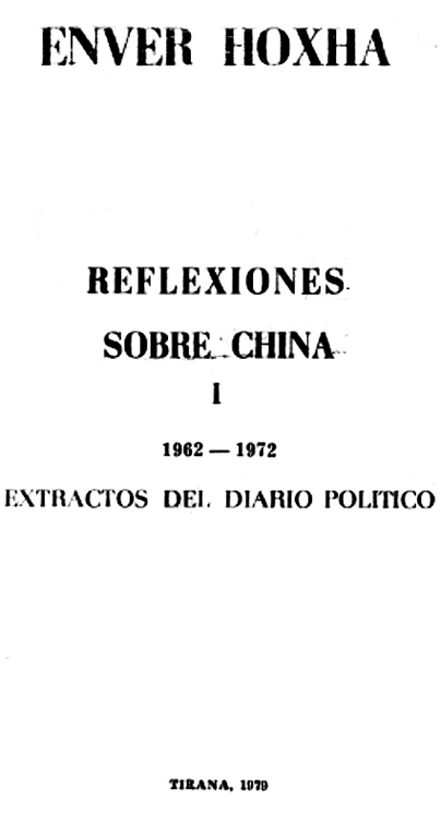 Reflexiones sobre China - Enver Hoxha (extractos del Diario político) - en dos tomos - año 1979 - formato pdf Enver_hoxha_reflexiones_sobre_china_tomo_1_1962-1972