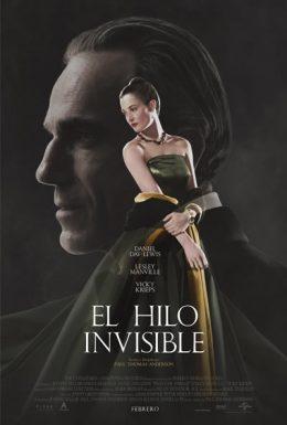 LA ÚLTIMA PELÍCULA QUE HAS VISTO... ¡EN EL CINE! - Página 5 Poster-hilo-invisible-260x385