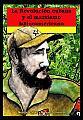 """""""Fidel para principiantes"""" – cómic - Néstor Kohan y Nauel Scherma – año 2006 - actualizados links de descarga - en los mensajes: link de descarga de una colección de comics políticos Thumb-REVOLUCIONCUBANACIPECMARCONEGROCHICA"""