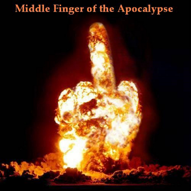 Days of the New Middle-finger-of-the-apocalypse