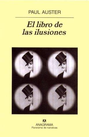 PONGAN ATENCIÓN SEÑORES: TOP TEN DE NOVELAS - Página 6 El-libro-de-las-ilusiones