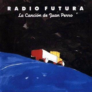Los años ochenta - Página 2 20081108001917-radio-futura-la-cancion-de-juan-perro-frontal-1-
