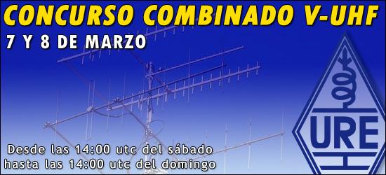 Concurso Combinado V-UHF 7 y 8 de marzo COMBINADO-V-U