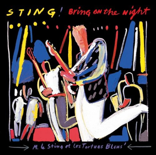 A rodar XVIII - Página 2 Sting_-_Bring_on_the_night-1