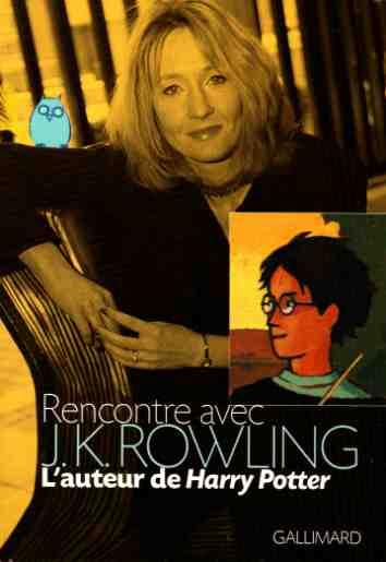 Pensez vous que J.K Rowling savait déja ce qu'elle faisait ? Rencontrejkr