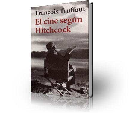 Libros sobre cine El-cine-segc3ban-hitchcock2