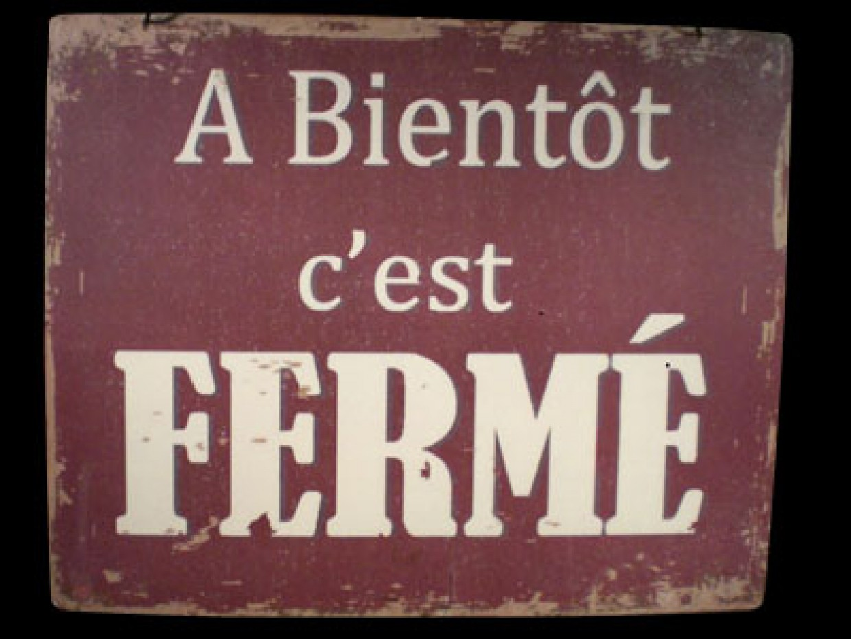 De bric et de broc (carnets d'errance) - Page 2 Panneau-ferme-1240x930