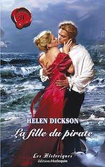 La fille du pirate de Helen Dickson 9782280176163_w150