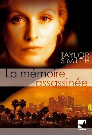 La mémoire assassinée de Taylor Smith 9782280855686_w300