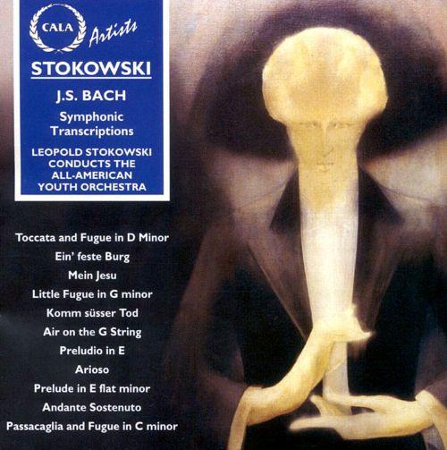 Bach par Stokowski, les oeuvres d'orgue adaptées à l'orchestre MI0001035529
