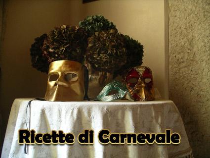 LA MAGIA NELLE MANI........CARNEVALE Ricette-carnevale