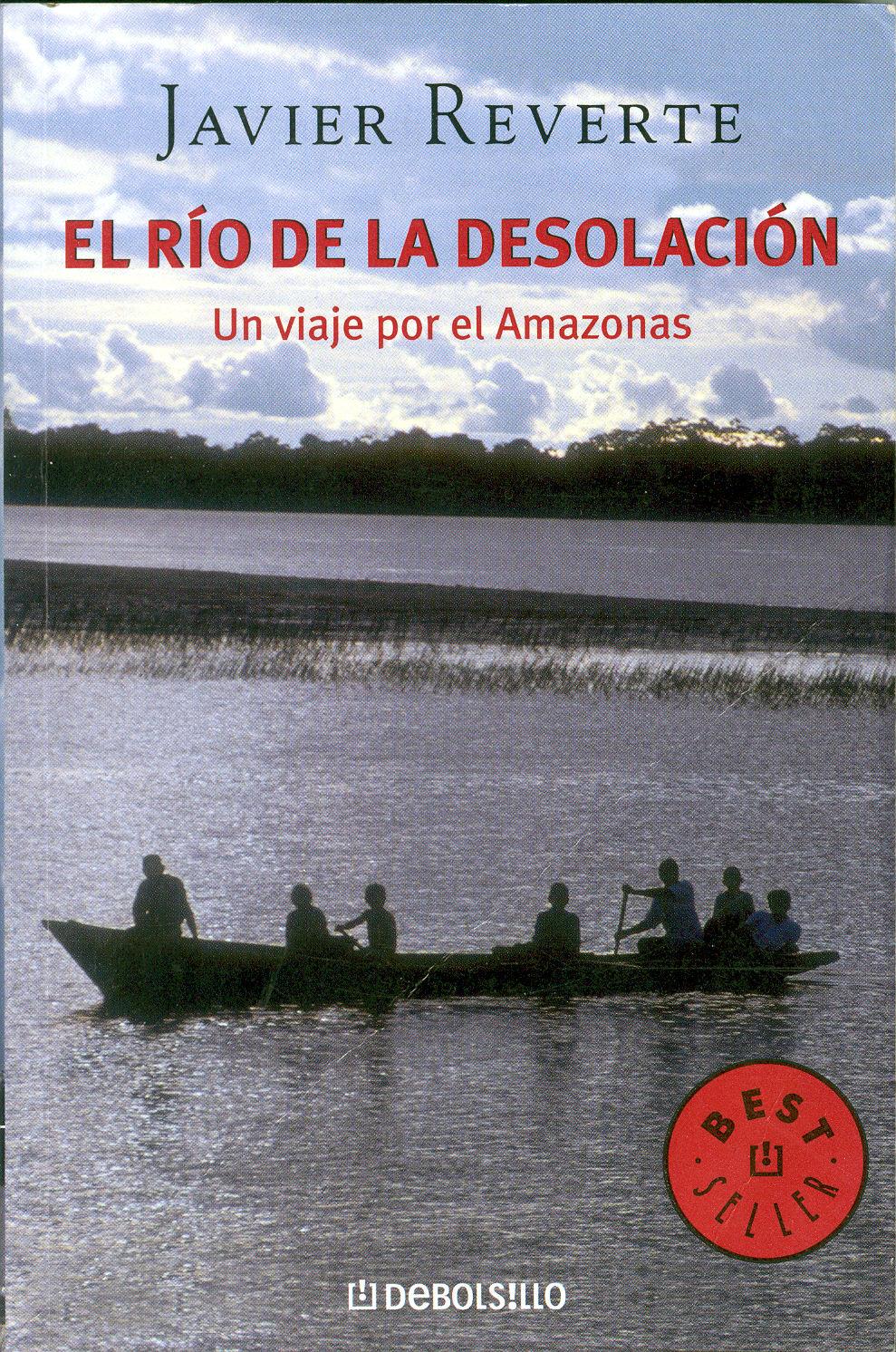 Libros clásicos de geografía y viajes (índice en el primer post) Reverte-rio-desolacion