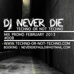 Info Drum DJ_NEVER_DIE__mix_promo_february_2013
